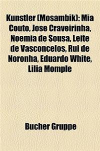 Knstler (Mosambik): MIA Couto, Jos Craveirinha, Nomia de Sousa, Leite de Vasconcelos, Rui de Noronha, Eduardo White, Llia Mompl