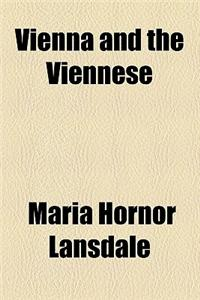 Vienna and the Viennese