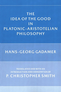 Idea of the Good in Platonic-Aristotelian Philosophy