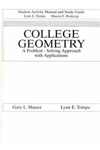 Colleg Geometry: Problm Solvg Apprch W/Appl