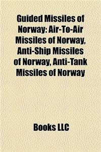Guided Missiles of Norway: Air-To-Air Missiles of Norway, Anti-Ship Missiles of Norway, Anti-Tank Missiles of Norway