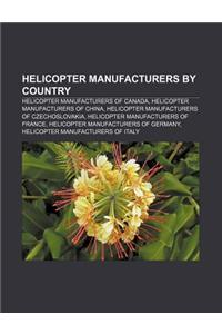 Helicopter Manufacturers by Country: Helicopter Manufacturers of Canada, Helicopter Manufacturers of China