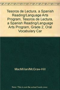 Tesoros de Lectura, a Spanish Reading/Language Arts Program, Grade 2, Oral Vocabulary Cards