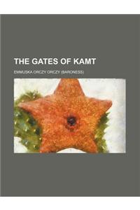 The Gates of Kamt