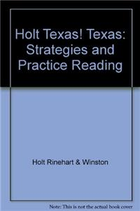 Holt Texas! Texas: Strategies and Practice Reading