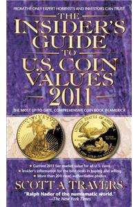 The Insider's Guide to U.S. Coin Values 2011