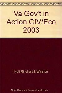 Va Gov't in Action CIV/Eco 2003