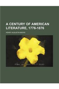 A Century of American Literature, 1776-1876