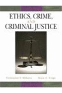 Ethcs for Criminlgy& Criml Jus&ethics Cj CD