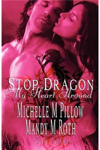 Stop Dragon My Heart Around: Two Book Collection