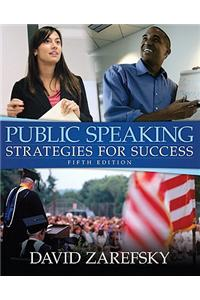 Public Speaking: Strategies for Success Value Package (Includes Myspeechlab Coursecompass with E-Book Student Access )