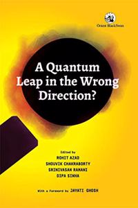 A Quantum Leap in the Wrong Direction?