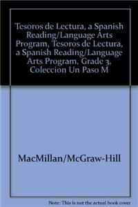 Tesoros de Lectura, a Spanish Reading/Language Arts Program, Grade 3, Coleccion Un Paso Mas: Nivel Avanzado Beyond Level Leveled Readers (1 of 30)
