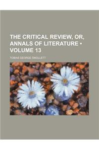 The Critical Review, Or, Annals of Literature (Volume 13)