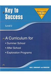 Holt Math in Context: Key to Success: A Curriculum for Summer School Grade 7