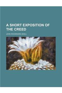 A Short Exposition of the Creed