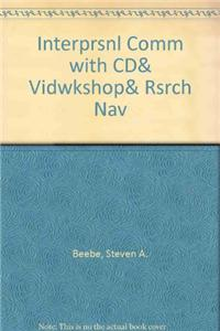 Interprsnl Comm with CD& Vidwkshop& Rsrch Nav