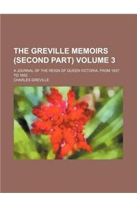 The Greville Memoirs (Second Part); A Journal of the Reign of Queen Victoria, from 1837 to 1852 Volume 3