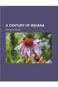 A Century of Indiana