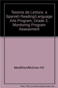 Tesoros de Lectura, a Spanish Reading/Language Arts Program, Grade 3, Monitoring Program Assessment