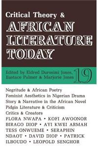 Alt 19 Critical Theory and African Literature Today Alt 19 Critical Theory and African Literature Today