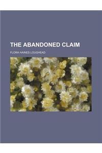 The Abandoned Claim