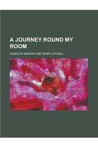 A Journey Round My Room