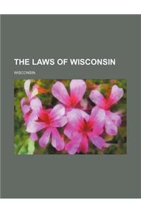 The Laws of Wisconsin