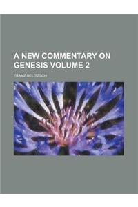 A New Commentary on Genesis Volume 2