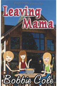Leaving Mama