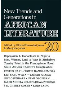Alt 20 New Trends and Generations in African Literature Alt 20 New Trends and Generations in African Literature