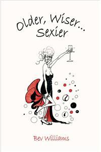 Older, Wiser, Sexier