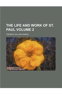 The Life and Work of St. Paul Volume 2