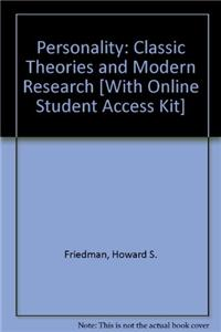 Personality: Classic Theories and Modern Research [With Online Student Access Kit]