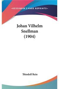 Johan Vilhelm Snellman (1904)