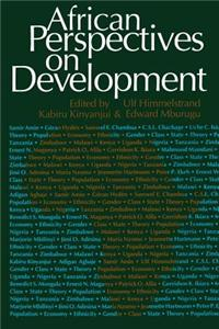 African Perspectives on Development African Perspectives on Development: Controversies, Dilemmas and Openings Controversies, Dilemmas and Openings