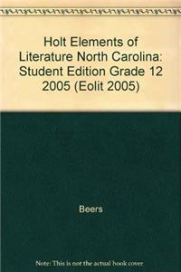 Holt Elements of Literature: Student Edition Grade 12 2005