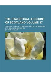 The Statistical Account of Scotland (V. 17)