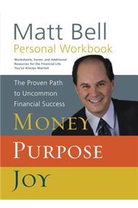 Money, Purpose, Joy Personal Workbook