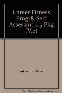 Career Fitness Progr& Self Assessmt 2.5 Pkg