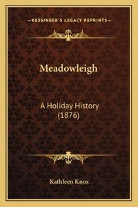 Meadowleigh