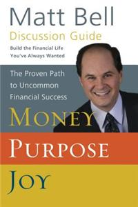 Money, Purpose, Joy: Discussion Guide