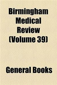 Birmingham Medical Review Volume 39
