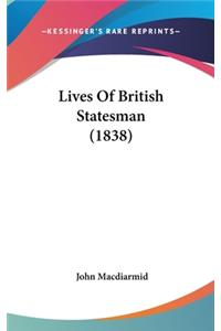 Lives of British Statesman (1838)