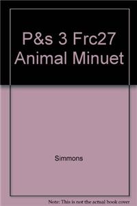 P&s 3 Frc27 Animal Minuet