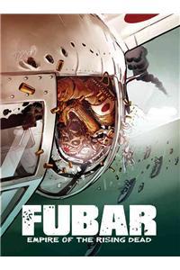 Fubar, Volume 2: Empire of the Rising Dead