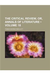 The Critical Review, Or, Annals of Literature (Volume 18)