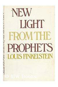 New Light from the Prophets