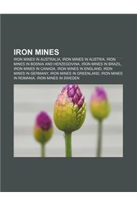 Iron Mines: Iron Mines in Australia, Iron Mines in Austria, Iron Mines in Bosnia and Herzegovina, Iron Mines in Brazil, Iron Mines