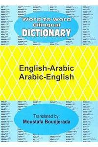 English-Arabic and Arabic-English Word-to-word Bilingual Dictionary